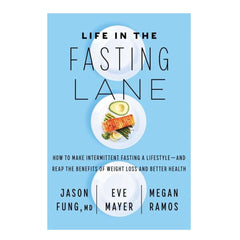 Life in the Fasting Lane Dr. Jason Fung