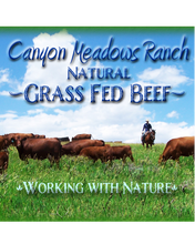 Load image into Gallery viewer, Canyon Meadows Ranch Grass Fed Beef Program