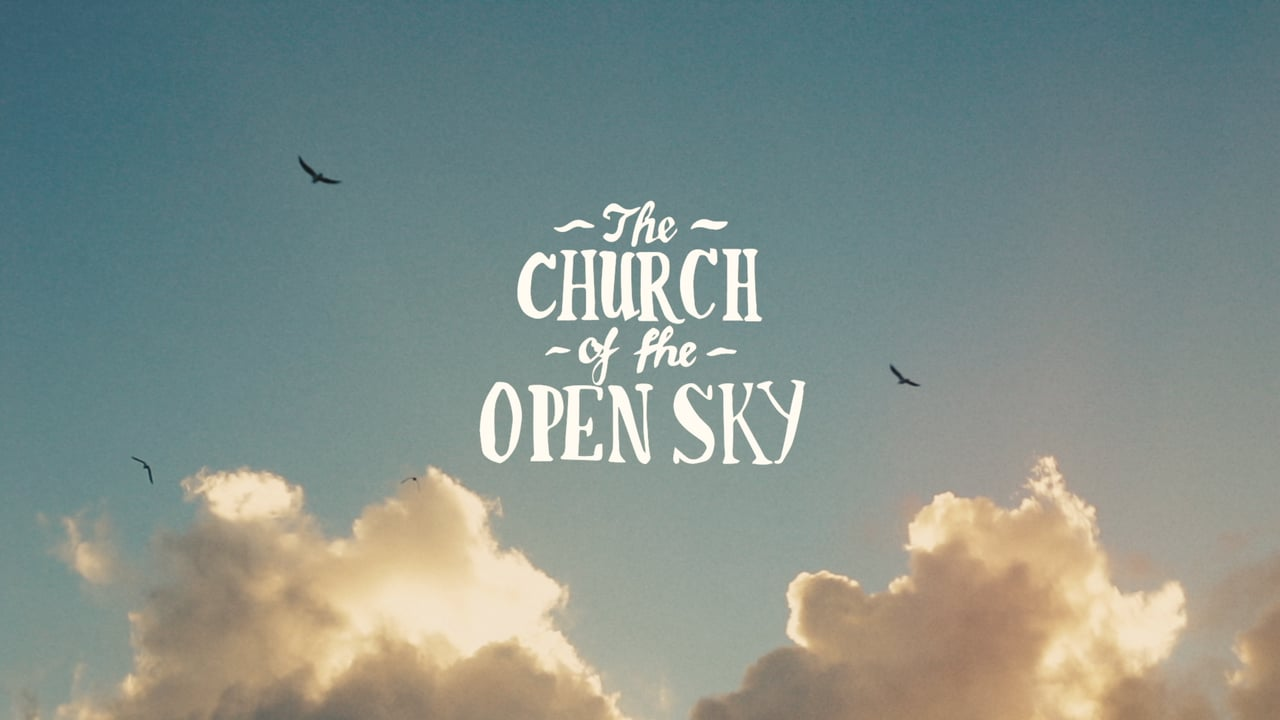 The Church of the Open Sky Trailer by Nathan Oldfield