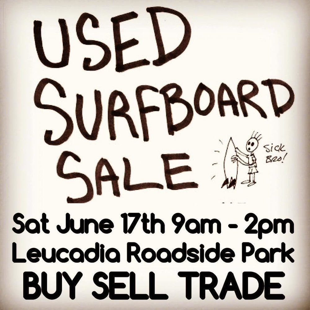 Used Board Sale at Leucadia Roadside Park This Weekend!