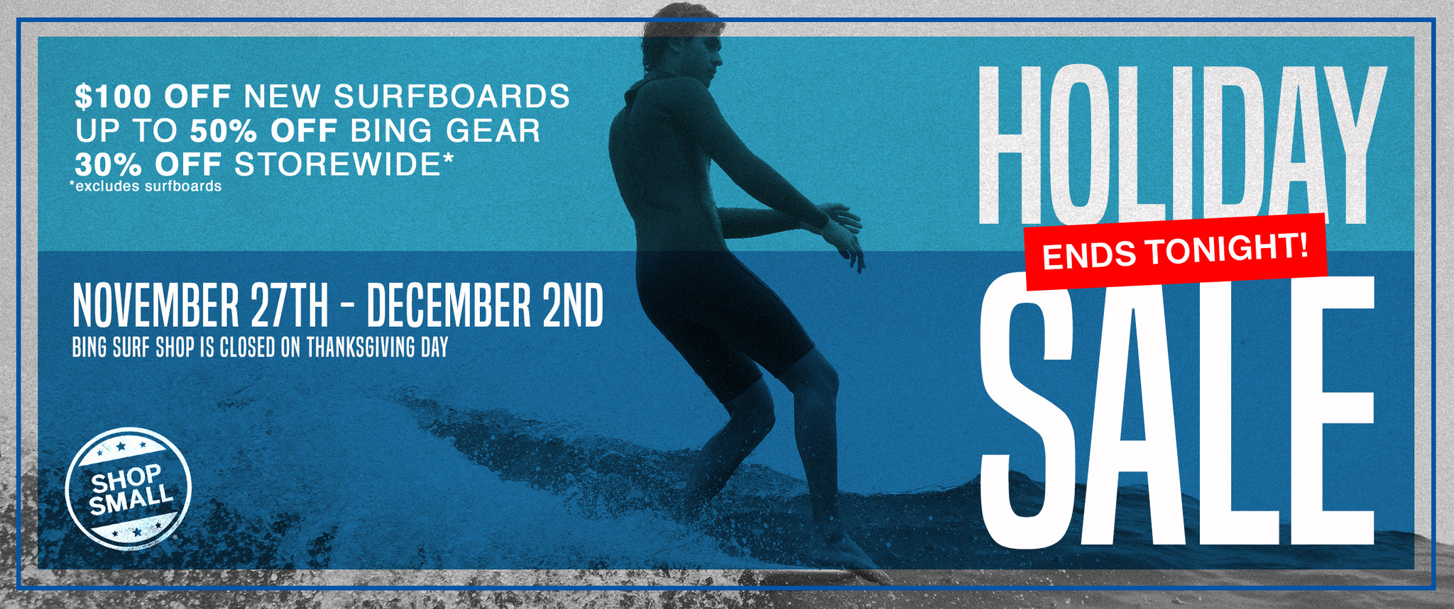 Bing Surfboards Holiday Sale Ends Today