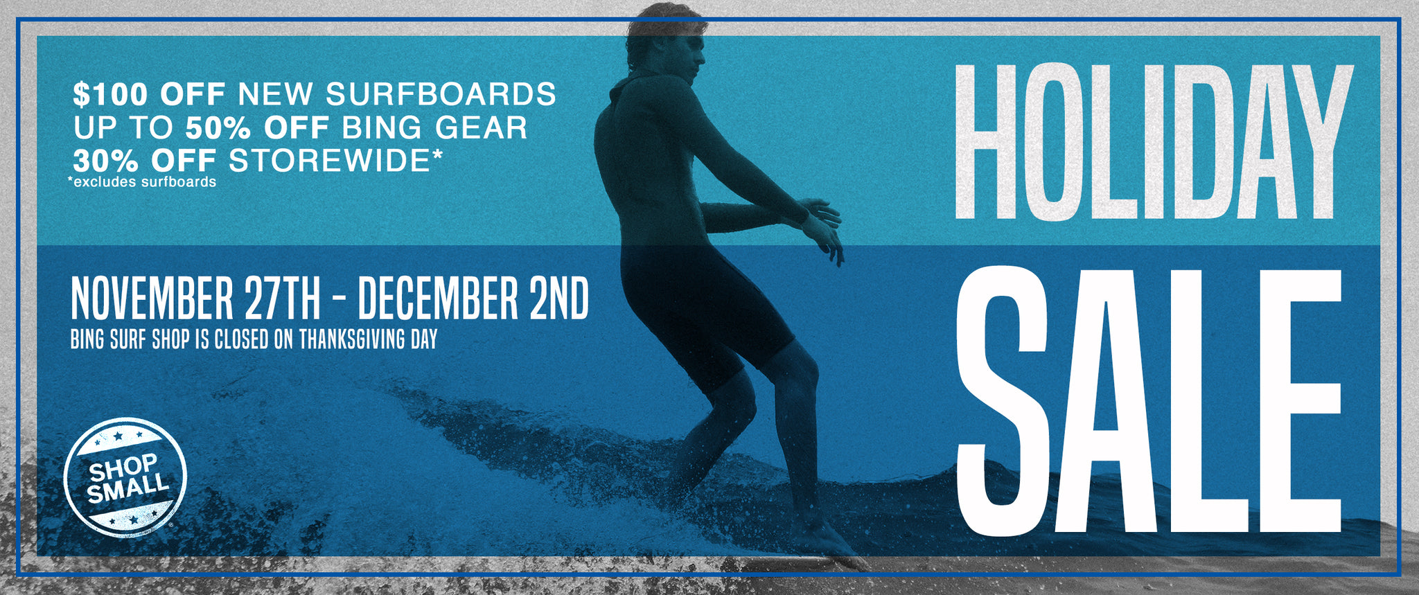 Bing Surfboards Holiday Sale
