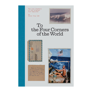 TO THE FOUR CORNERS OF THR WORLD BY PETER TROY