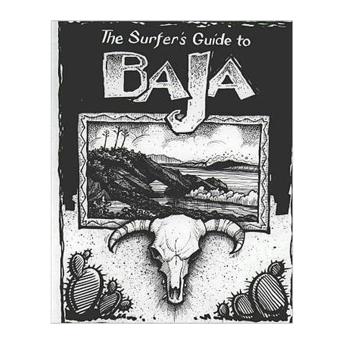 THE SURFERS GUIDE TO BAJA BY MIKE PARISE