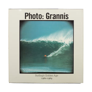 PHOTO: GRANNIS / SURFING'S GOLDEN AGE 1960-1969