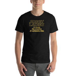 Sorry Ladies Star Wars Parody Short-Sleeve T-Shirt