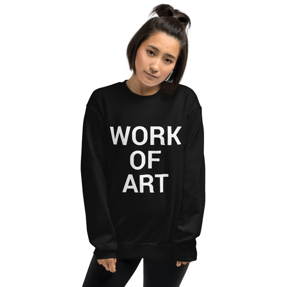 """Work of Art"" Sweatshirt"