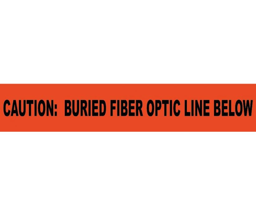 Caution Buried Fiber Optic Line Below Informer Non-Detectable Warning Tape - Roll