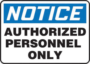 "Accuform Signs 10"" X 14"" Black, Blue And White 0.055"" Plastic Admittance And Exit Sign ""NOTICE AUTHORIZED PERSONNEL ONLY"" With 3/16"" Mounting Hole And Round Corner"