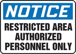 "Accuform Signs 10"" X 14"" Black, Blue And White 0.055"" Plastic Admittance And Exit Sign ""NOTICE RESTRICTED AREA AUTHORIZED PERSONNEL ONLY"" With 3/16"" Mounting Hole And Round Corner"