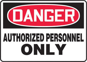 "Accuform Signs 10"" X 14"" Black, Red And White 0.055"" Plastic Admittance And Exit Sign ""DANGER AUTHORIZED PERSONNEL ONLY"" With 3/16"" Mounting Hole And Round Corner"