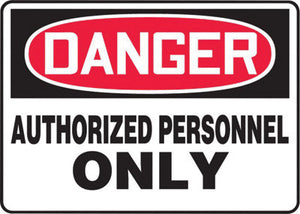 "Accuform Signs 7"" X 10"" Black, Red And White 0.040"" Aluminum Admittance And Exit Sign ""DANGER AUTHORIZED PERSONNEL ONLY"" With Round Corner"