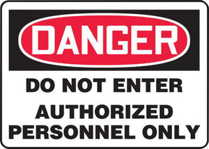 "Accuform Signs 10"" X 14"" Black, Red And White 4 mils Adhesive Vinyl Admittance And Exit Sign ""DANGER DO NOT ENTER AUTHORIZED PERSONNEL ONLY"""