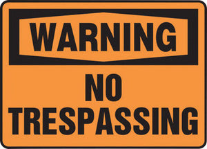 "Accuform Signs 7"" X 10"" Black And Orange 4 mils Adhesive Vinyl Admittance And Exit Sign ""WARNING NO TRESPASSING"""