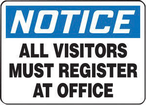 "Accuform Signs 10"" X 14"" Black, Blue And White 0.040"" Aluminum Admittance And Exit Sign ""NOTICE ALL VISITORS MUST REGISTER AT OFFICE"" With Round Corner"