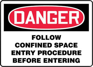 "Accuform Signs 7"" X 10"" Black, Red And White 0.055"" Plastic Sign ""DANGER FOLLOW CONFINED SPACE ENTRY PROCEDURE BEFORE ENTERING"" With 3/16"" Mounting Hole And Round Corner"