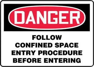 "Accuform Signs 10"" X 14"" Black, Red And White 0.055"" Plastic Sign ""DANGER FOLLOW CONFINED SPACE ENTRY PROCEDURE BEFORE ENTERING"" With 3/16"" Mounting Hole And Round Corner"