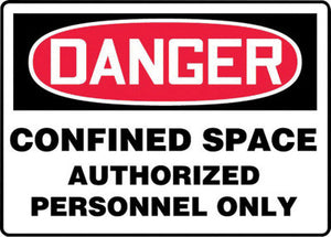 "Accuform Signs 7"" X 10"" Black, Red And White 4 mils Adhesive Vinyl Sign ""DANGER CONFINED SPACE AUTHORIZED PERSONNEL ONLY"""