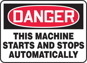 "Accuform Signs 7"" X 10"" Black, Red And White 0.055"" Plastic Equipment Machinery And Operations Safety Sign ""DANGER THIS MACHINE STARTS AND STOPS AUTOMATICALLY"" With"