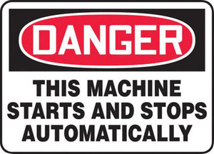 "Accuform Signs 10"" X 14"" Black, Red And White 4 mils Adhesive Vinyl Equipment Machinery And Operations Safety Sign ""DANGER THIS MACHINE STARTS AND STOPS AUTOMATICALLY"""
