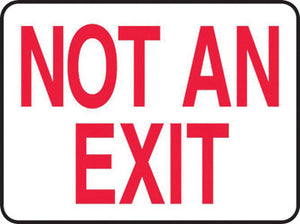 "Accuform Signs 10"" X 14"" Red And White 0.055"" Plastic Admittance And Exit Sign ""NOT AN EXIT"" With 3/16"" Mounting Hole And Round Corner"