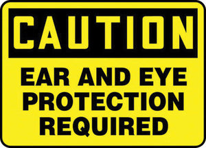 "Accuform Signs 7"" X 10"" Black And Yellow 0.055"" Plastic PPE Sign ""CAUTION EAR AND EYE PROTECTION REQUIRED"" With 3/16"" Mounting Hole And Round Corner"