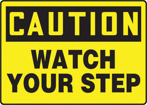 "Accuform Signs 10"" X 14"" Black And Yellow 0.055"" Plastic Fall Arrest Sign ""CAUTION WATCH YOUR STEP"" With 3/16"" Mounting Hole And Round Corner"