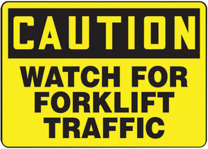 "Accuform Signs 10"" X 14"" Black And Yellow 4 mils Adhesive Vinyl Industrial Traffic Sign ""CAUTION WATCH FOR FORKLIFT TRAFFIC"""