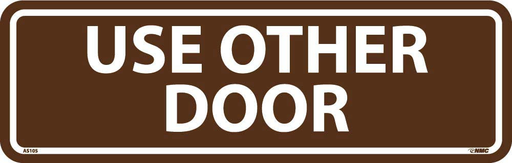 Use Other Door Architectural Sign
