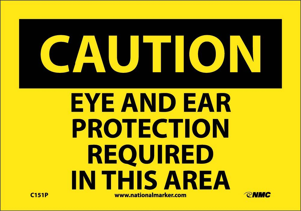 Caution Eye And Ear Protection Required Sign