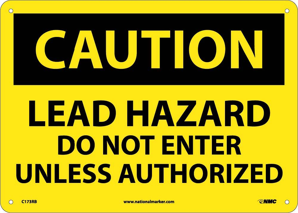 Caution Lead Hazard Do Not Enter Sign