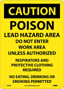 Poison Lead Hazard Area Do Not Enter Wor Sign