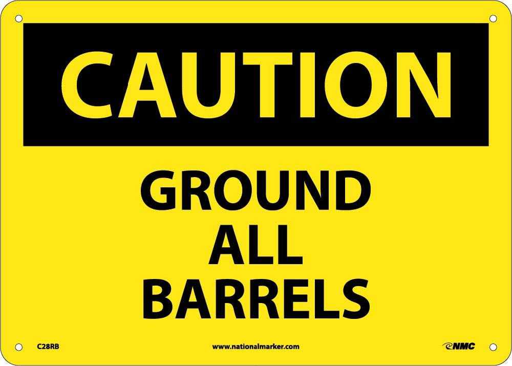 Caution Ground All Barrels Sign