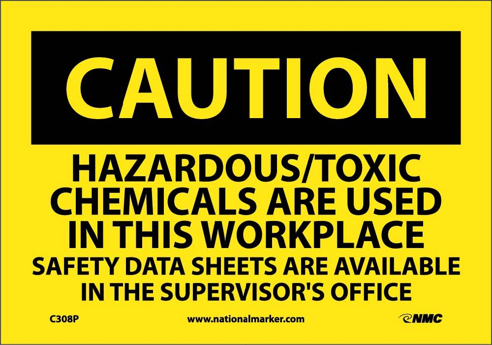 Caution Hazardous/Toxic Chemicals In Use Sign
