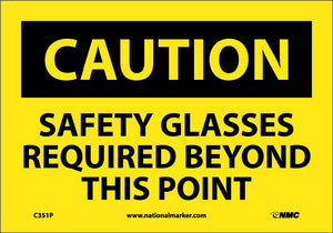 Caution Safety Glasses Required Beyond This Point Sign