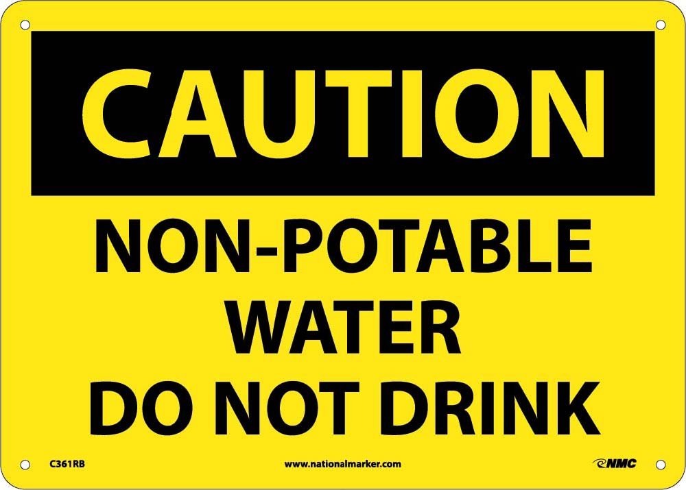 Caution Non-Potable Water Do Not Drink Sign