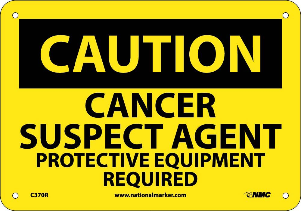 Cancer Suspect Agent Protective Equip- Sign