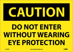 Do Not Enter Without Wearing Eye Sign