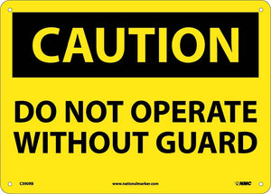 Do Not Operate Without Guards Sign