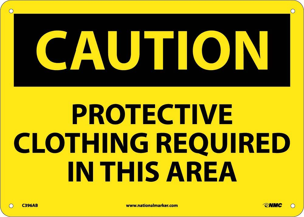Protective Clothing Required In This…. Sign