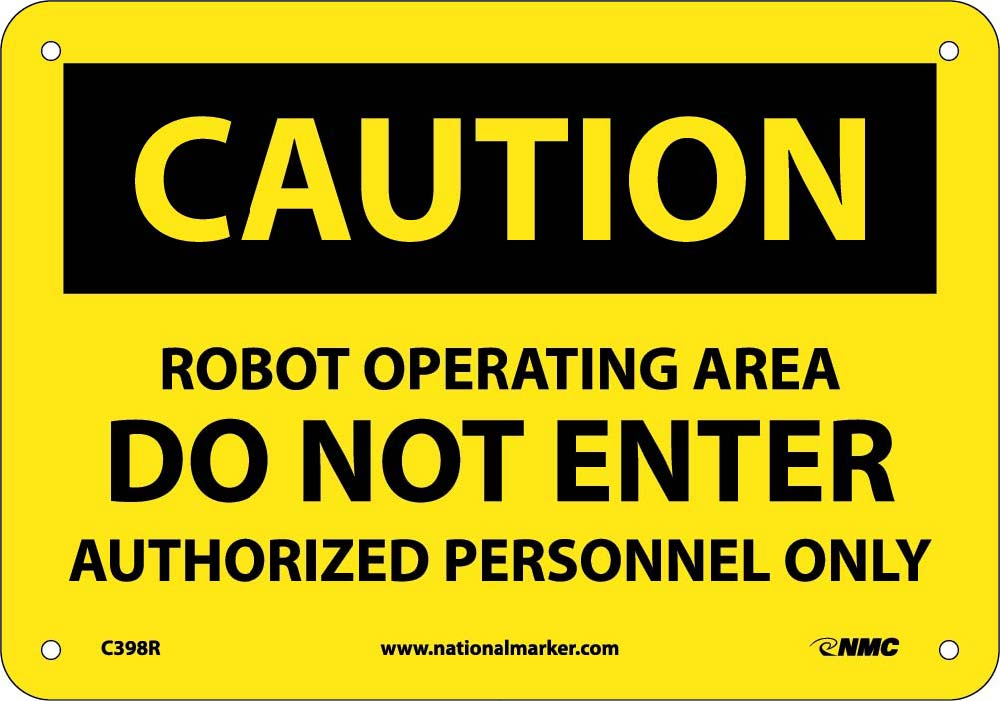 Caution Robot Operating Area Do Not Enter Sign