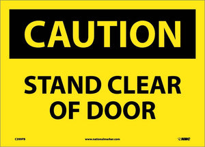 Caution Stand Clear Of Door Sign
