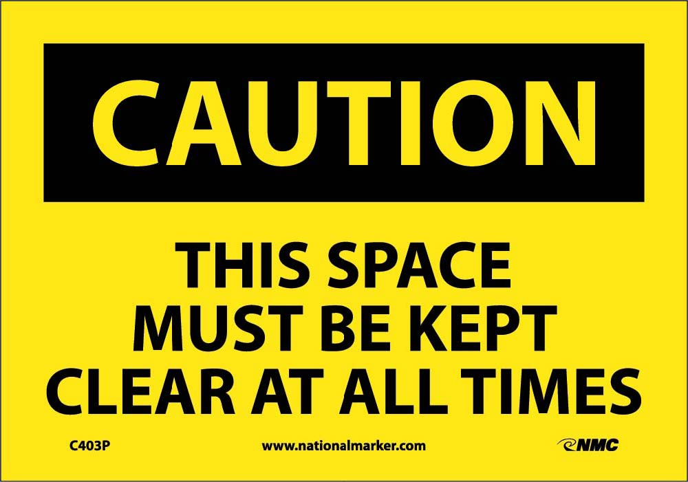 This Space Must Be Kept Clear At All… Sign