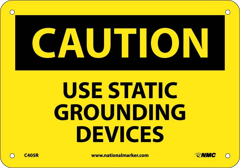 Caution Use Static Grounding Devices Sign