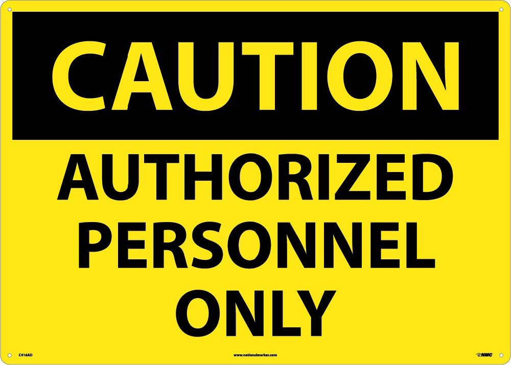 Large Format Caution Authorized Personnel Only Sign