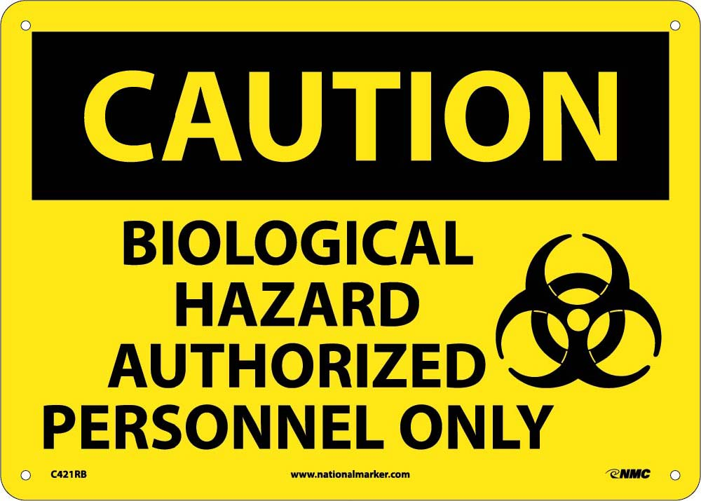 Biological Hazard Authorized.. Sign