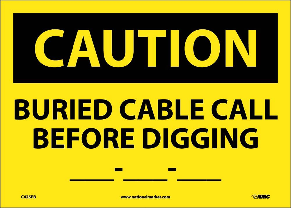 Buried Cable Call Before.. Sign