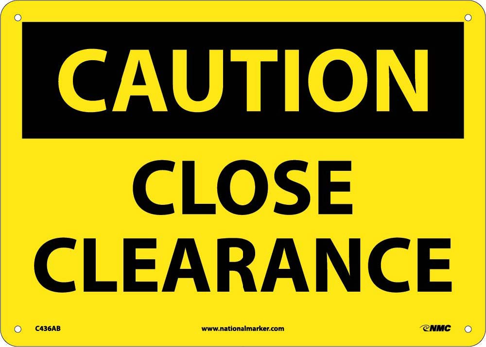 Close Clearance Sign