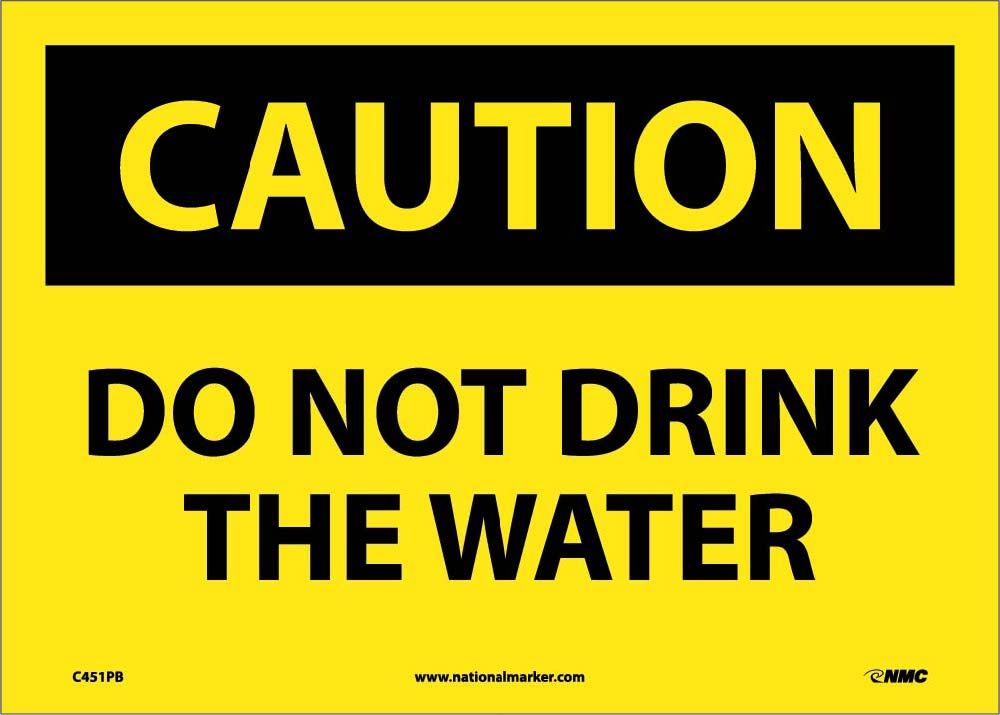 Caution Do Not Drink The Water Sign