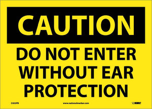 Do Not Enter Without Ear.. Sign